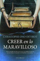 CREER EN LO MARAVILLOSO