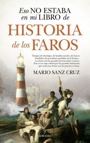 ESO NO ESTABA EN MI LIBRO DE HISTORIA DE LOS FAROS