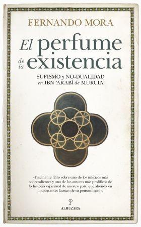 EL PERFUME DE LA EXISTENCIA