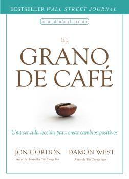 EL GRANO DE CAFE. UNA FABILA ILUSTRADA