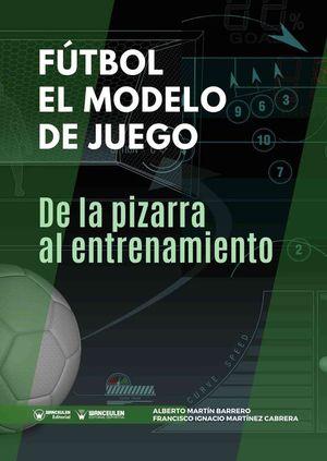 FÚTBOL. EL MODELO DE JUEGO
