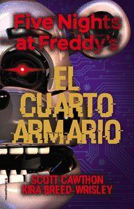 FIVE NIGHTS AT FREDDY'S 3. EL CUARTO ARMARIO