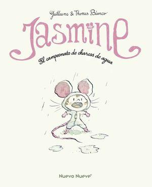 JASMINE. EL CAMPEONATO DE CHARCOS DE AGUA