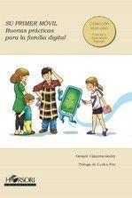 SU PRIMER MOVIL. BUENAS PRACTICAS PARA LA FAMILIA DIGITAL