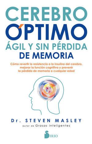 CEREBRO ÓPTIMO, AGIL Y SIN PERDIDA DE MEMORIA