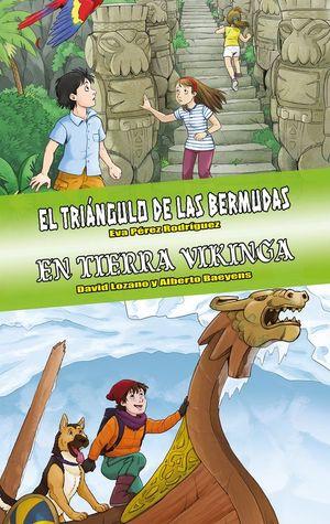 EL TRIÁNGULO DE LAS BERMUDAS / EN TIERRA VIKINGA