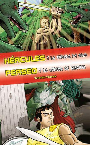 HÉRCULES Y LA ESPADA DE ORO / PERSEO Y LA CABEZA DE MEDUSA