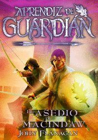 APRENDIZ DE GUARDIAN 6: EL ASEDIO DE MACINDAW