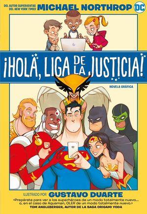 ¡HOLA, LIGA DE LA JUSTICIA! DC