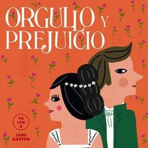 YA LEO A... JANE AUSTEN: ORGULLO Y PREJUICIO