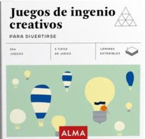 JUEGOS DE INGENIO CREATIVOS PARA DIVERTIRSE