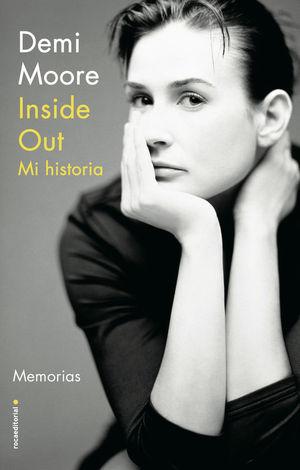 INSIDE OUT. MI HISTORIA. MEMORIAS