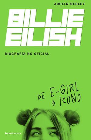 BILLIE EILISH. DE E-GIRL A ICONO