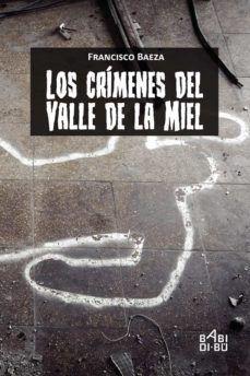 LOS CRIMENES DEL VALLE DE LA MIEL