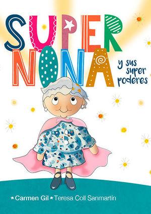 SUPERNONA Y SUS SUPERPODERES