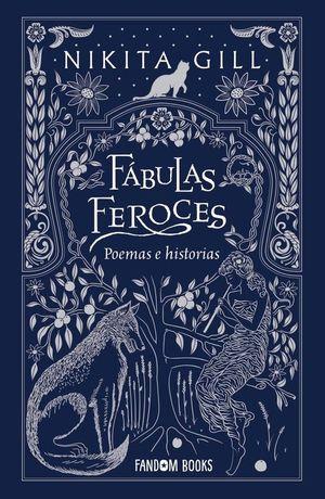 FÁBULAS FEROCES. POEMAS E HISTORIAS