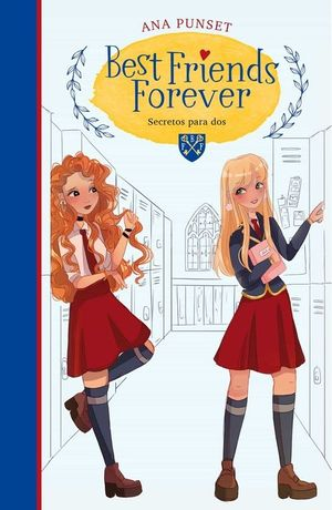 BEST FRIENDS FOREVER 2: SECRETOS PARA DOS