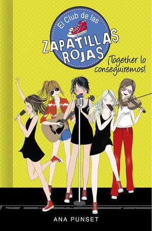 EL CLUB DE LAS ZAPATILLAS ROJAS 18: ¡TOGETHER LO CONSEGUIREMOS!