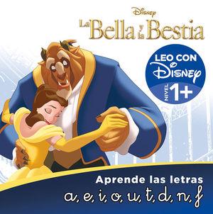 LA BELLA Y LA BESTIA. APRENDE LAS LETRAS (LEO CON DISNEY - NIVEL