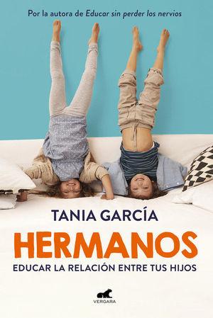 HERMANOS. EDUCAR LA RELACION ENTRE TUS HIJOS