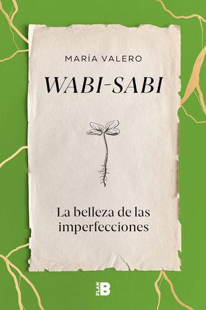 WABI-SABI. LA BELLEZA DE LAS IMPERFECCIONES