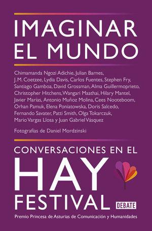 IMAGINAR EL MUNDO. CONVERSACIONES EN EL HAY FESTIVAL