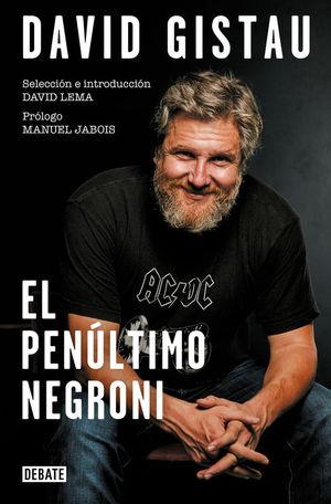 EL PENULTIMO NEGRONI. ARTICULOS (1995-2019)