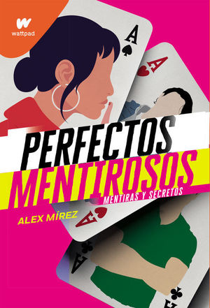 PERFECTOS MENTIROSOS 1: MENTIRAS Y SECRETOS
