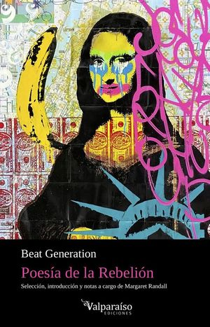 BEAT GENERATION: POESIA DE LA REBELION