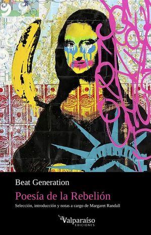 BEAT GENERATION: POESIA DE LA REBELION