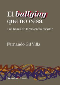 EL BULLYING QUE NO CESA