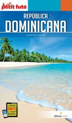 REPÚBLICA DOMINICANA COUNTRY GUIDE (PETIT FUTE)