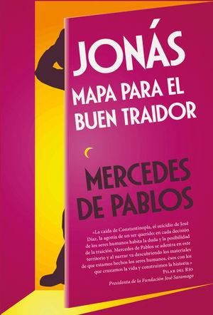 JONAS. MAPA PARA EL BUEN TRAIDOR