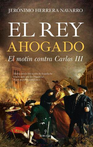 REY AHOGADO, EL