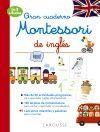 GRAN CUADERNO MONTESSORI DE INGLES (3-6 AÑOS)