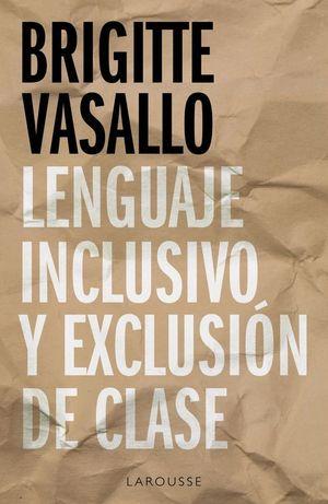 LENGUAJE INCLUSIVO Y EXCLUSION DE CLASE