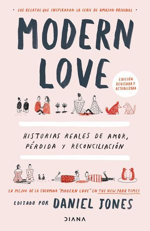 MODERN LOVE. HISTORIAS REALES DE AMOR, PERDIDA Y RECONCILIACION