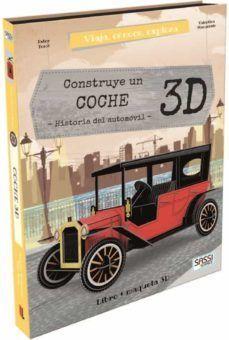 CONSTRUYE UN COCHE 3D (LIBRO + MAQUETA 3D)
