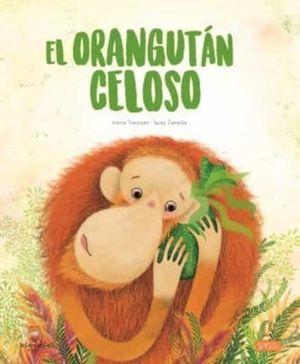 EL ORANGUTAN CELOSO