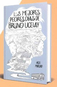 MEJORES PEORES DIAS DE BRUNO UCELAY, LAS