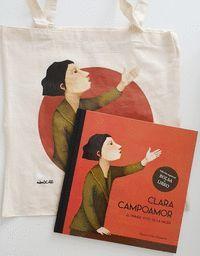 CLARA CAMPOAMOR (EDICION ESPECIAL PACK LIBRO + BOLSA)