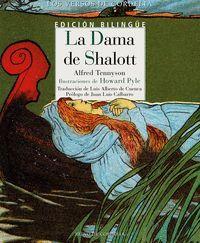 LA DAMA DE SHALOTT / THE LADY OF SHALOTT