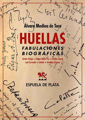 HUELLAS. FABULACIONES BIOGRAFICAS