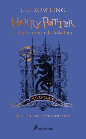HARRY POTTER Y EL PRISIONERO DE AZKABAN (EDICIÓN RAVENCLAW 20 ANIV.)