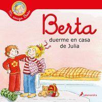 BERTA DUERME EN CASA DE JULIA (MI AMIGA BERTA)