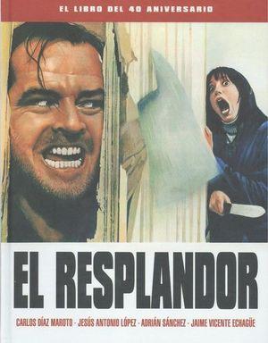EL RESPLANDOR: EL LIBRO DEL 40 ANIVERSARIO
