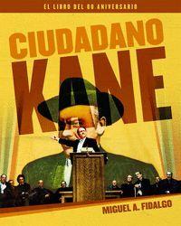 CIUDADANO KANE. EL LIBRO DEL 80 ANIVERSARIO