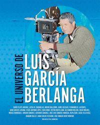 EL UNIVERSO DE LUIS GARCIA BERLANGA