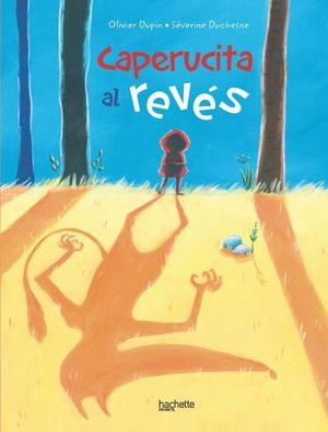 CAPERUCITA AL REVES