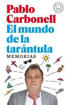 EL MUNDO DE LA TARÁNTULA. MEMORIAS